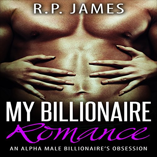 My Billionaire Romance audiobook cover art