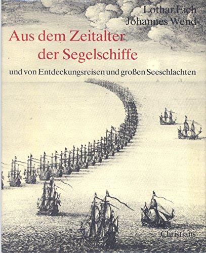 Aus dem Zeitalter der Segelschiffe und von Entdeckungsreisen und großen Seeschlachten. Ausgewählte Blätter der Druckgraphik des 15. bis 17. Jahrhunderts.