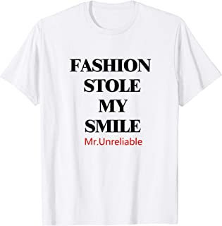 Mens Mr. Unreliable Fashion Stole My Smile Tees