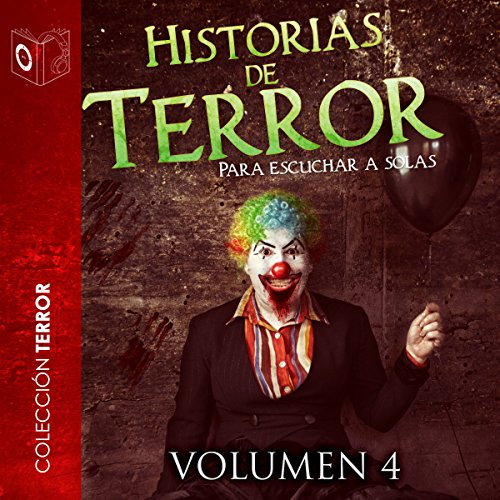 Historias de terror - IV [Stories of Horror - IV] audiobook cover art