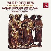 Faure: Requiem/Cantique de Jean Racine by Barbara Hendricks, Jose van Dam, Michel Plasson by PLASSON / HENDRICKS / ORCH.TOULOUS (1993-01-12)