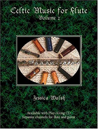 Celtic Music for Flute Volume 2 Book/audio CD