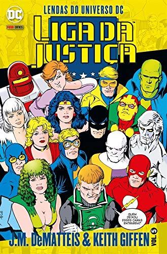 Liga Da Justiça: Lendas Do Universo Dc Vol. 5