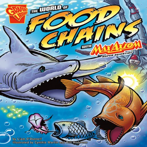 The World of Food Chains with Max Axiom, Super Scientist audiobook cover art