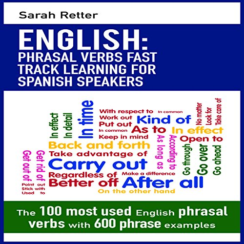 English: Phrasal Verbs Fast Track Learning for Spanish Speakers cover art