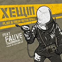 Plan B from Outer Space (feat. Fauve, Therminal C)
