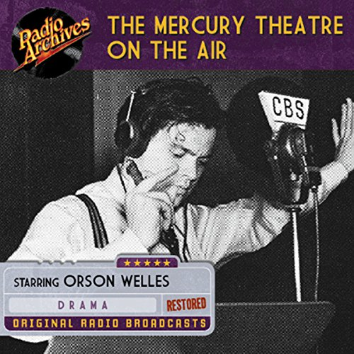 The Mercury Theatre on the Air audiobook cover art
