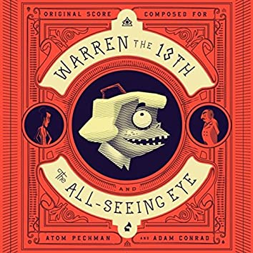 Warren the 13th and the All-Seeing Eye (Original Score)