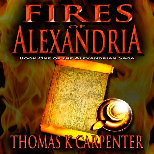 Fires of Alexandria audiobook cover art