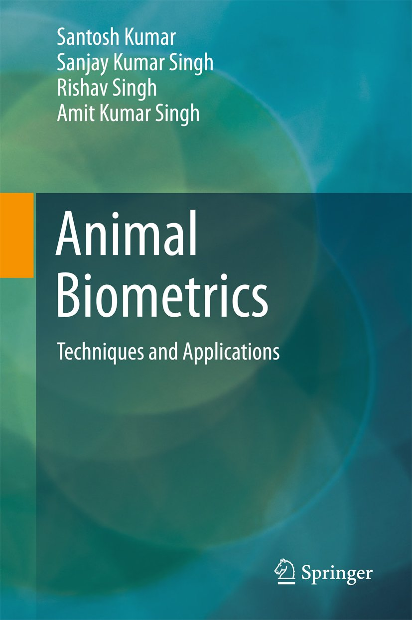 Download Animal Biometrics: Techniques And Applications (English Edition) 
