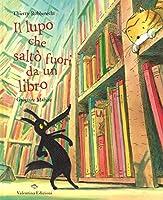 Il lupo che saltò fuori da un libro