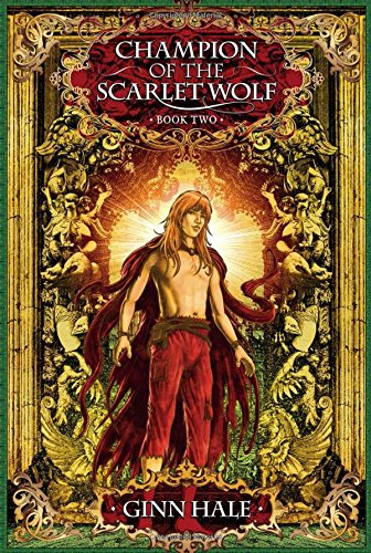 Champion of the Scarlet Wolf Book Two