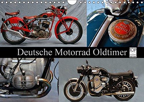 Deutsche Motorrad Oldtimer (Wandkalender 2017 DIN A4 quer): Mechanische Legenden (Monatskalender, 14 Seiten ) (CALVENDO Mobilitaet)