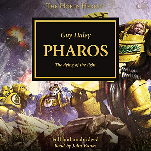 Pharos     The Horus Heresy, Book 34              By:                                                                                                                                 Guy Haley                               Narrated by:                                                                                                                                 John Banks                      Length: 13 hrs and 23 mins     3 ratings     Overall 3.7