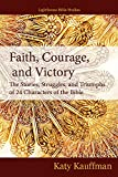 Faith, Courage, and Victory