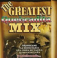 Greatest Quebradita Mix