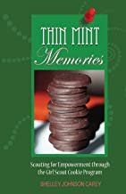 Thin Mint Memories: Scouting for Empowerment through the Girl Scout Cookie Program