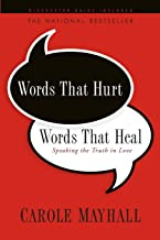 Words That Hurt, Words That Heal: Speaking the Truth in Love