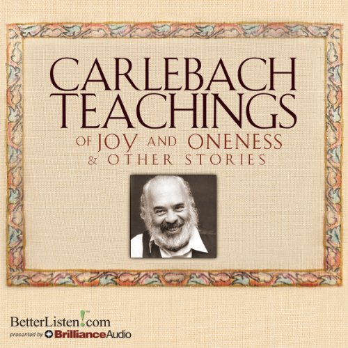 Carlebach Teachings of Joy and Oneness & Other Stories audiobook cover art
