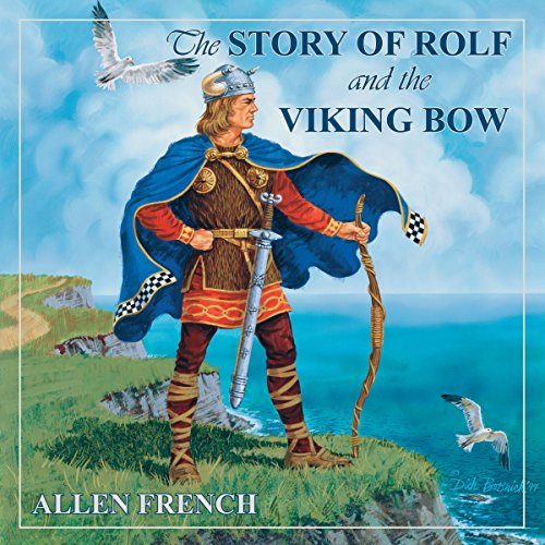 The Story of Rolf and the Viking Bow audiobook cover art