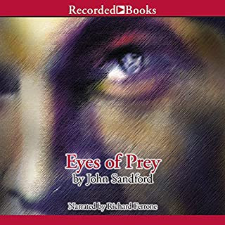 Eyes of Prey     The Lucas Davenport Series, Book 3              Auteur(s):                                                                                                                                 John Sandford                               Narrateur(s):                                                                                                                                 Richard Ferrone                      Durée: 14 h et 2 min     6 évaluations     Au global 4,3