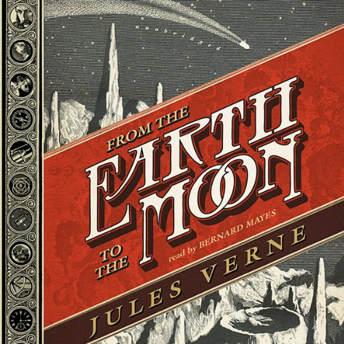From the Earth to the Moon audiobook cover art