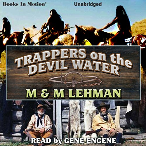 Trappers on the Devil Water audiobook cover art