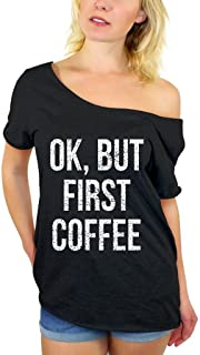 Awkwardstyles Ok, But First Coffee White Off Shoulder Tops T-shirt + Bookmark