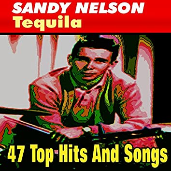 Tequila (47 Top Hits And Songs)
