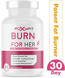Burn for Her Weight Loss Supplement for Women by Foxy Fit — Fat Burner with White Willow Bark, Theacrine, and Green Coffee Extract (60 Capsules)