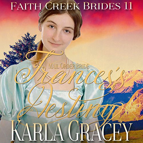 Mail Order Bride - Frances's Destiny audiobook cover art