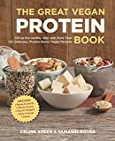 The Great Vegan Protein Book: Fill Up the Healthy Way with More Than 100 Delicious Protein-Based Vegan Recipes: Fill Up the Healthy Way with More Than ... & Tempeh - Nuts - Quinoa (Great Vegan Book)