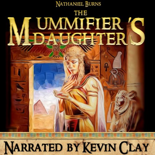 The Mummifier's Daughter  audiobook cover art