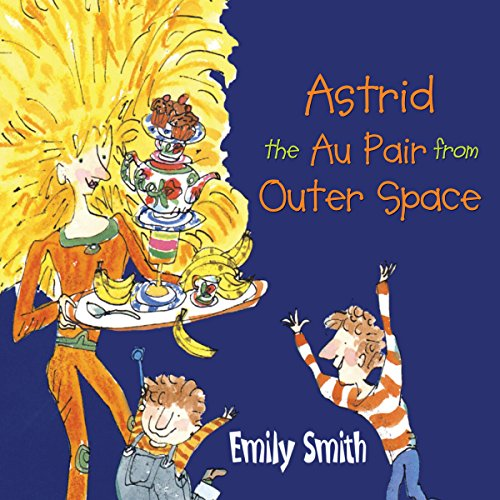 Astrid the Au Pair from Outer Space cover art