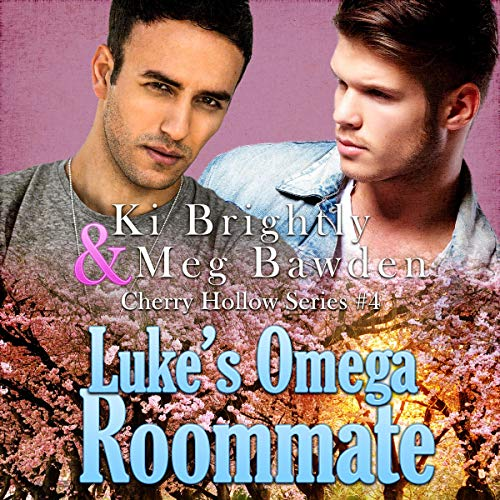 Luke's Omega Roommate Audiobook By Ki Brightly,                                                                                        Meg Bawden cover art