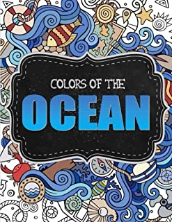 Ocean Coloring Book For Adults ~ 36 Whimsical Designs for Calm Relaxation: Nautical Coloring Book/Under the Sea Coloring Book