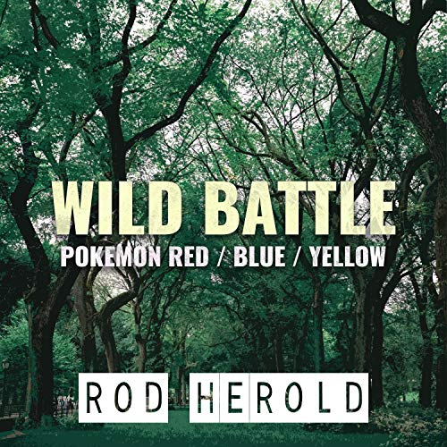Wild Battle (From 'Pokemon Red / Blue / Yellow')