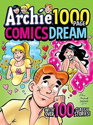 Archie 1000 Page Comics Dream (Archie 1000 Page Digests)