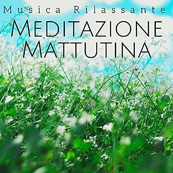 Meditazione Mattutina - Musica Rilassante New Age Calmante, Rilassamento dello Spirito e del Corpo, Energia Positiva con Suoni della Natura