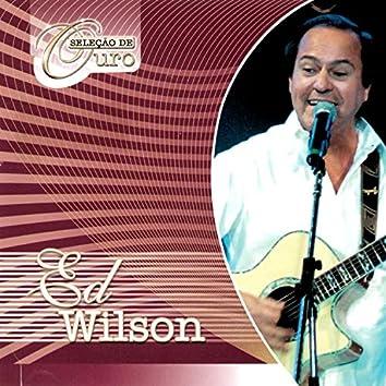 Seleção De Ouro Ed Wilson