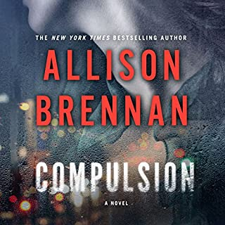 Compulsion     A Max Revere Novel              Written by:                                                                                                                                 Allison Brennan                               Narrated by:                                                                                                                                 Eliza Foss                      Length: 14 hrs and 48 mins     Not rated yet     Overall 0.0