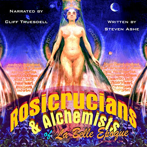 Rosicrucians & Alchemists of La Belle Epoque audiobook cover art