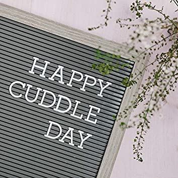 HAPPY CUDDLE DAY