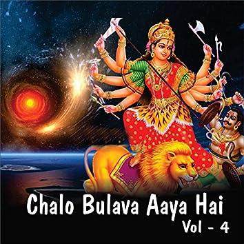 Chalo Bulava Aaya Hai, Vol. 4