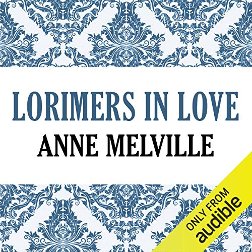 Lorimers in Love     Lorimer Family, Book 4              By:                                                                                                                                 Anne Melville                               Narrated by:                                                                                                                                 Claire Carroll                      Length: 10 hrs and 29 mins     3 ratings     Overall 4.7