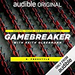 Ep. 6: Freestyler (Gamebreaker)