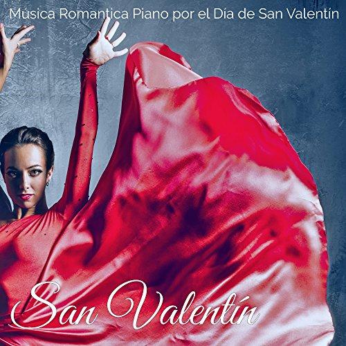 San Valentín – Música Romantica Piano y Lounge por el D�
