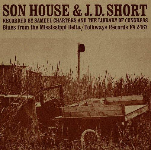 J.d.Short & Son House:Blues Fr