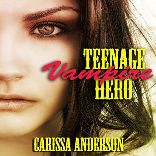 Teenage Vampire Hero audiobook cover art