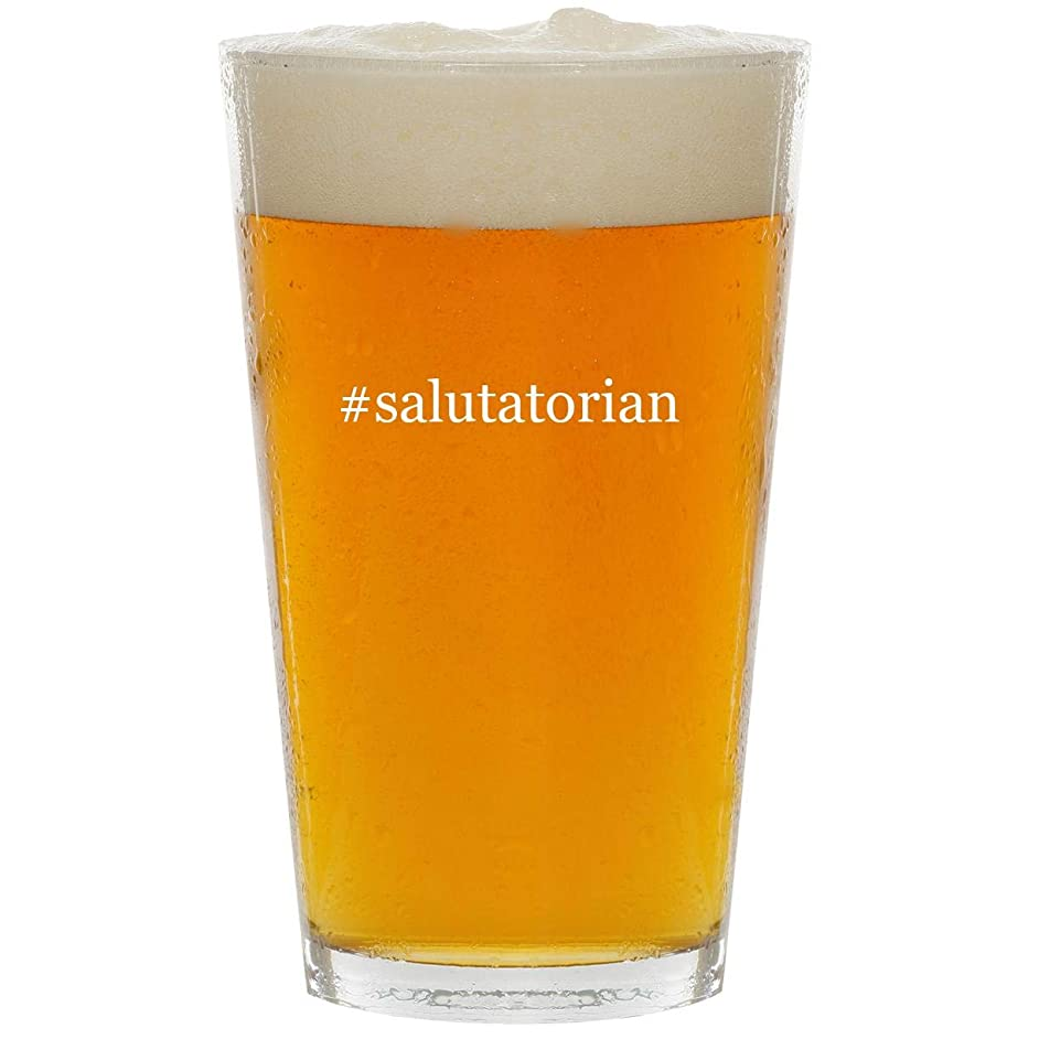 #salutatorian - Glass Hashtag 16oz Beer Pint